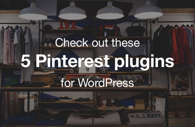 5_pinterest_plugins_for_wordpress