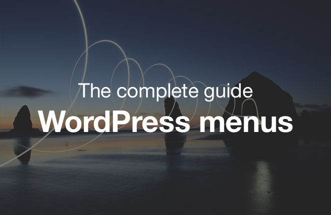 the_complete_guide_to_wordpress_menus