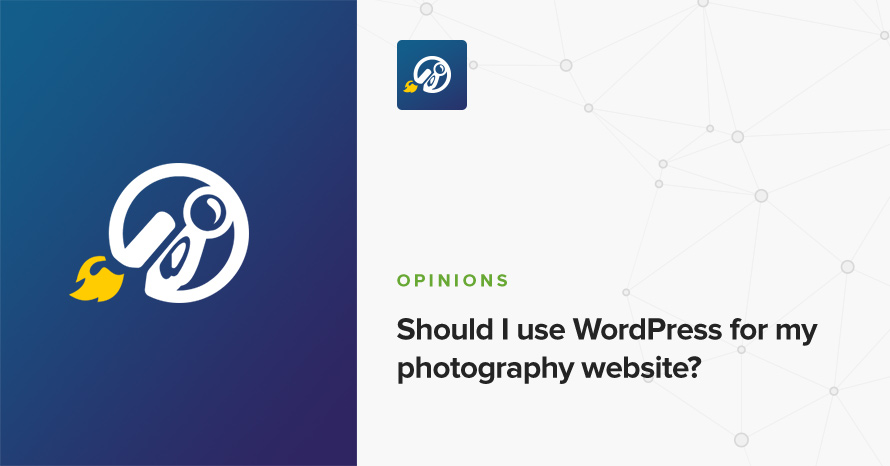 Should I use WordPress for my photography website? • CSSIgniter