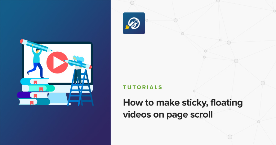 How to make sticky, floating videos on page scroll • CSSIgniter