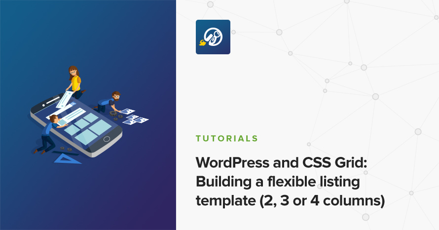 WordPress and CSS Grid: Building a flexible listing template